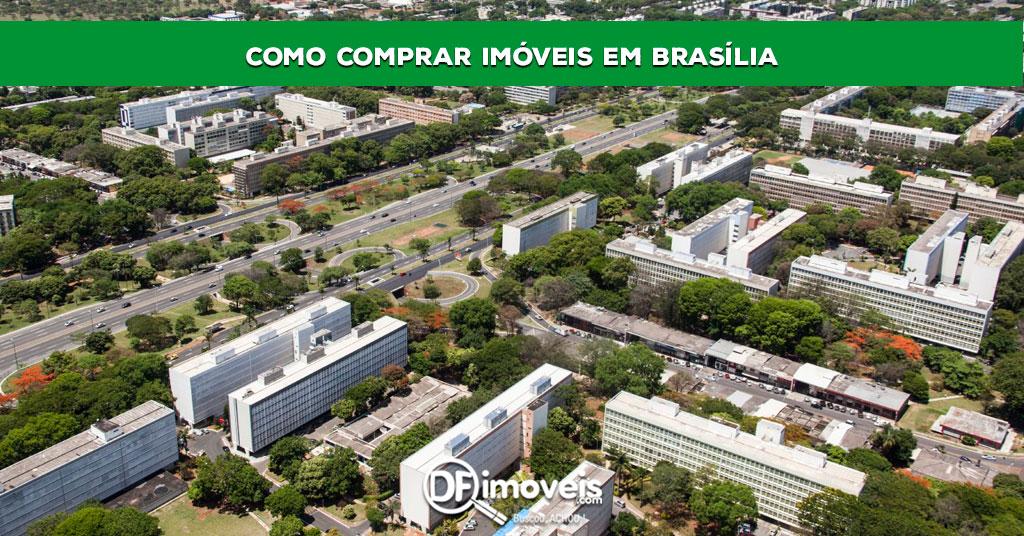 Como Comprar Imóveis em Brasília